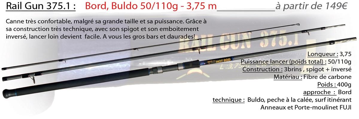 INTUITION PECHE LURRATAK HOT ROD rail gun 375
